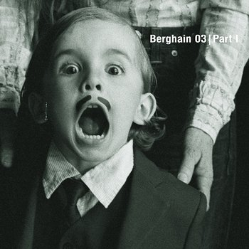 Cover art - Various Artists: Berghain 03 Part 1