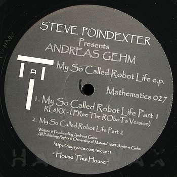 Cover art - Steve Poindexter pres. Andreas Gehm: My So Called Robot Life EP