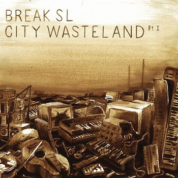 Cover art - Break SL: City Wasteland Pt. 1