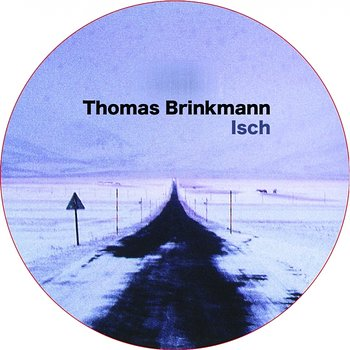 Cover art - Thomas Brinkmann: Isch