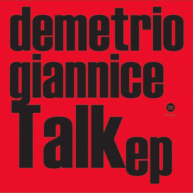 Cover art - Demetrio Giannice: Talk EP