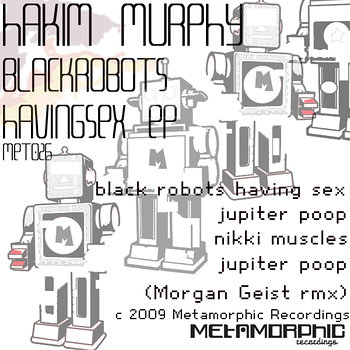 Cover art - Hakim Murphy: Black Robots Having Sex EP