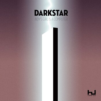 Cover art - Darkstar: Aidy's Girl Is A Computer