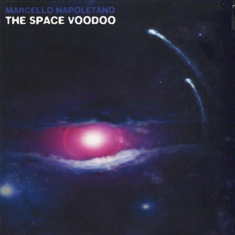 Cover art - Marcello Napoletano: The Space Voodoo