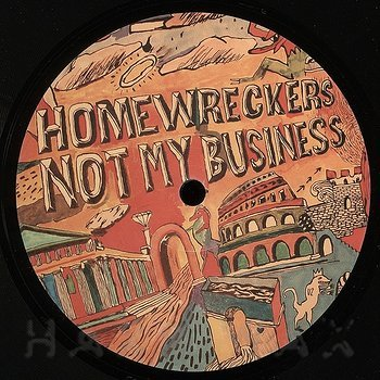 Cover art - Homewreckers: Not My Bussiness
