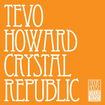 Cover art - Tevo Howard: Crystal Republic