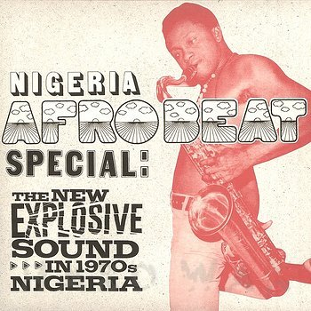 Various Artists: Nigeria Afrobeat Special - Hard Wax