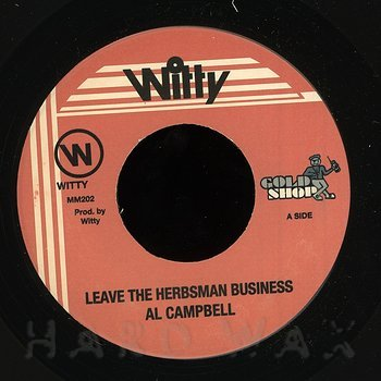 Cover art - Al Campbell: Leave The Herbsman Business