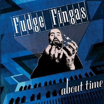 Cover art - Fudge Fingas: About Time