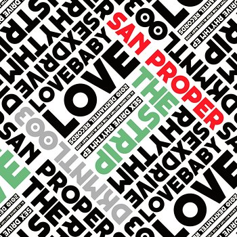 Cover art - San Proper: Sex Drive Rhythm EP