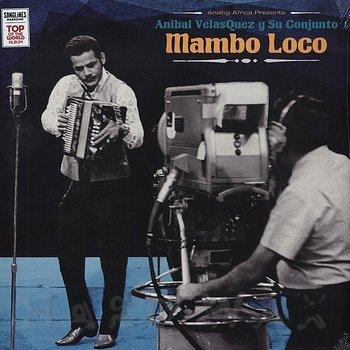 Cover art - Anibal Velasquez Y Su Conjunto: Mambo Loco