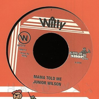 Cover art - Junior Wilson: Mama Told Me