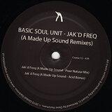 Cover art - Basic Soul Unit: Jak'D Freq (A Made Up Sound Remixes)