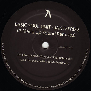 Cover art - Basic Soul Unit: Jak'D Freq (A Made Up Sound Remixes)
