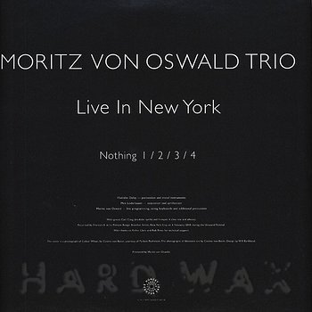 Cover art - Moritz von Oswald Trio: Live In New York