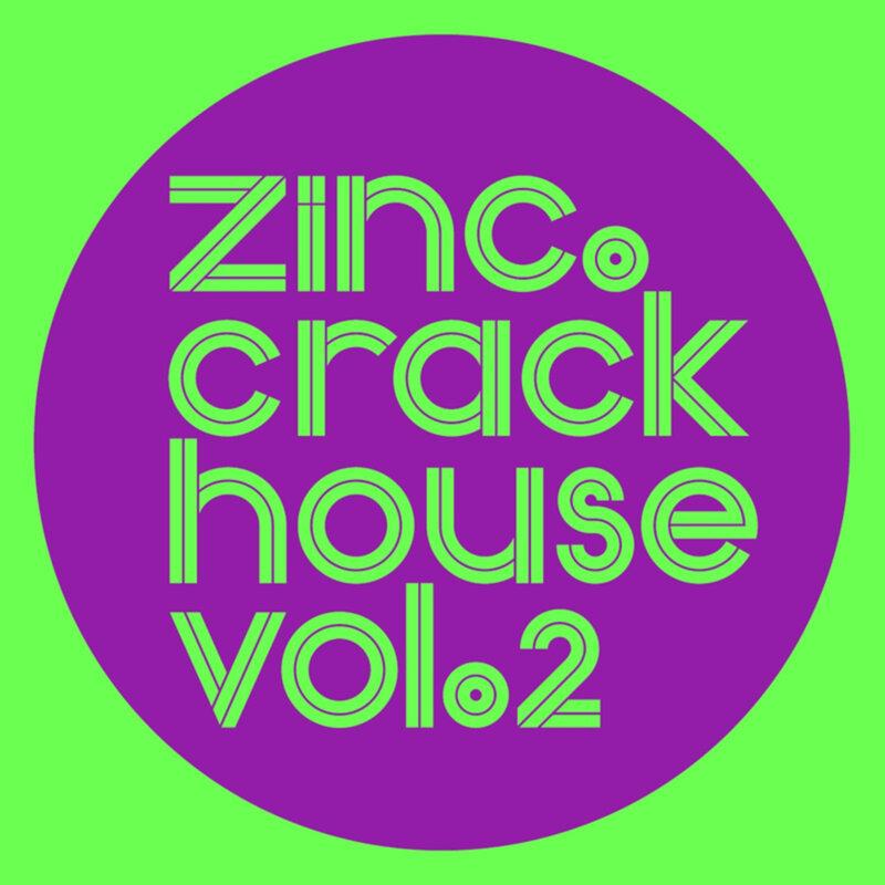 Cover art - Zinc: Crackhouse Vol. 2 Sampler