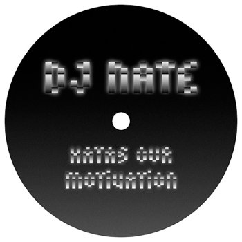 Cover art - DJ Nate: Hatas Our Motivation