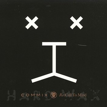 Cover art - Commix: Re:Call To Mind