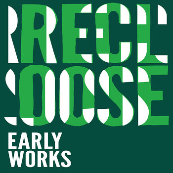 Cover art - Recloose: Early Works