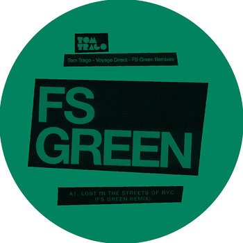 Cover art - Tom Trago: Voyage Direct - FS Green Remixes