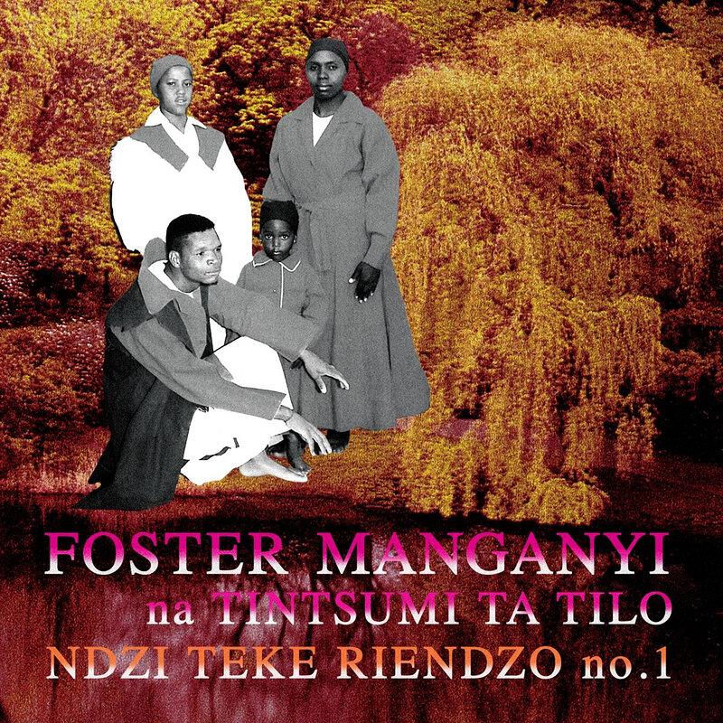 Cover art - Foster Manganyi: Ndzi Teke Riendzo