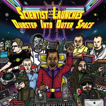 Cover art - Various Artists: Scientist Launches Dubstep Into Outer Space