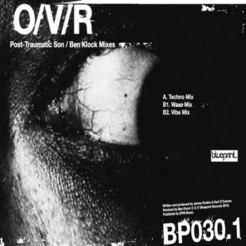 Cover art - O/V/R: Post-Traumatic Son - The Ben Klock Mixes