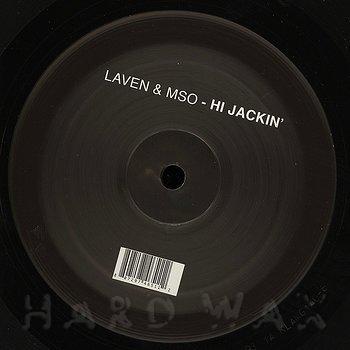 Cover art - Laven & MSO: Hi Jackin'