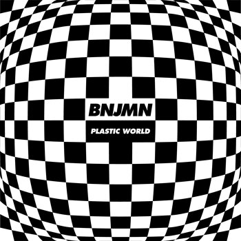 Cover art - Bnjmn: Plastic World