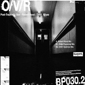 Cover art - O/V/R: Post-Traumatic Son - The Robert Hood & DVS1 Mixes