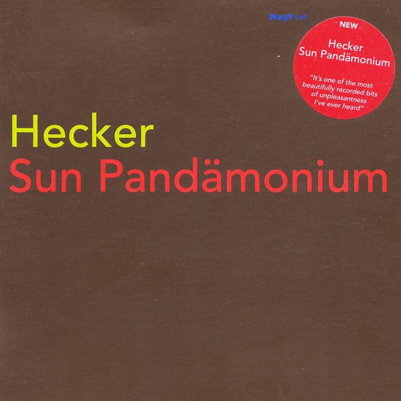 Cover art - Hecker: Sun Pandämonium
