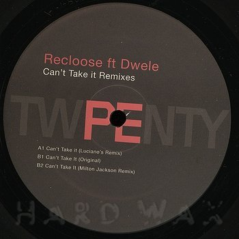 Cover art - Recloose ft. Dwele: Can't Take It Remixes