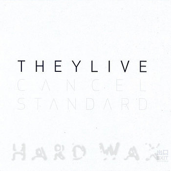 Cover art - They Live: Cancel Standard