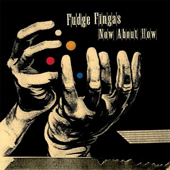 Cover art - Fudge Fingas: Now About How