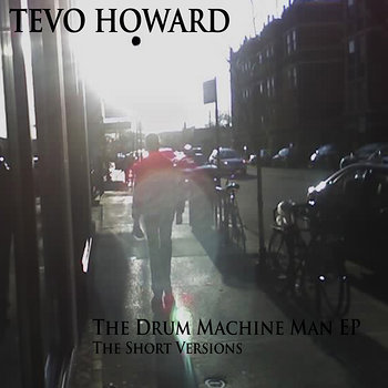 Cover art - Tevo Howard: The Drum Machine Man