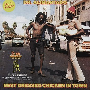 Cover art - Dr. Alimantado: Best Dressed Chicken In Town