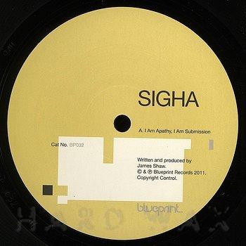 Cover art - Sigha: I Am Apathy, I Am Submission