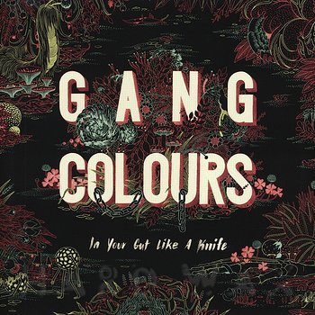 Cover art - Gang Colours: In Your Gut Like A Knife