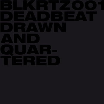 Cover art - Deadbeat: Drawn And Quartered
