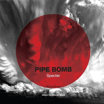 Cover art - Specter: Pipe Bomb
