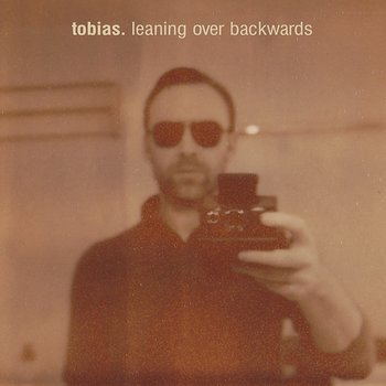 Cover art - Tobias: Leaning Over Backwards