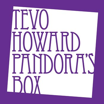 Cover art - Tevo Howard: Pandora's Box