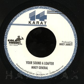 Cover art - Mikey General: Your Sound A Loafter