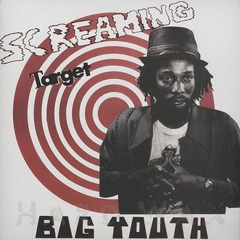 Cover art - Big Youth: Screaming Target