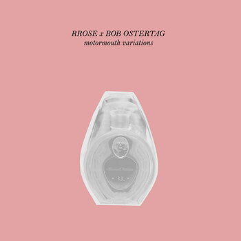 Cover art - Rrose x Bob Ostertag: Motormouth Variations