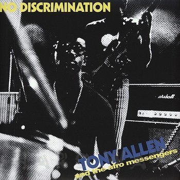 Cover art - Tony Allen: And The Messengers: No Discrimination