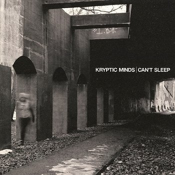 Cover art - Kryptic Minds: Can't Sleep (Vinyl Album)