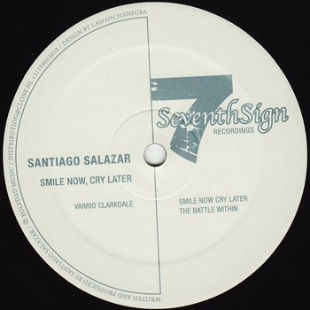 Cover art - Santiago Salazar: Smile Now Cry Later EP