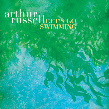 Cover art - Arthur Russell: Let's Go Swimming