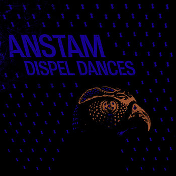 Cover art - Anstam: Dispel Dances